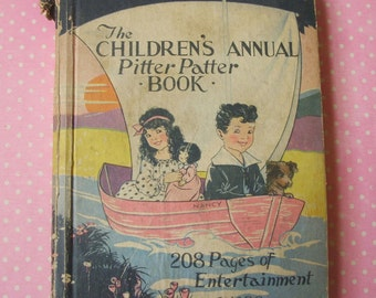 1928 Antique Childrens Annual Pitter Patter Book