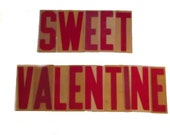 Sweet Valentine Sign Letters / Vintage  80s Outdoor Acrylic Plastic Letters /