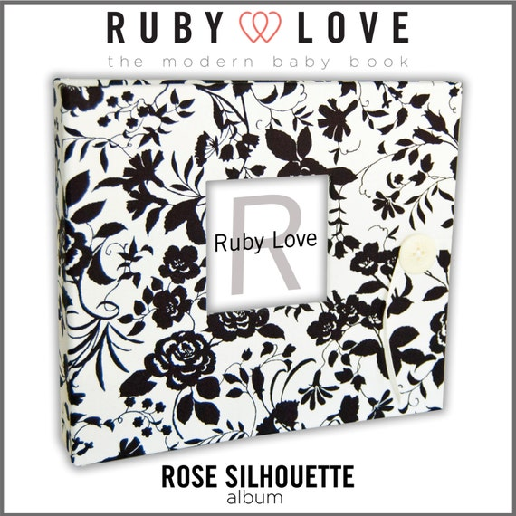 Baby Book . Baby Memory Book . BLACK and White ROSE SILHOUETTE Album . Ruby Love Modern Baby Memory Book