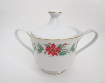 Vintage Christmas Sugar Bowl - China Holiday Poinsettia and Holly Sugar Bowl  -  Trisa Fine China Pattern 1693 Red Poinsettia