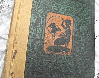 Vintage child's school Primer/ Elson Basic Reader, 1931 book, early child's reader Elson's second reader charming child's book school primer