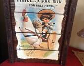 Vintage Hires Root Beer Rustic Sign