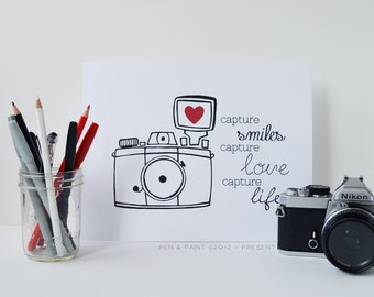 Capture Smiles Love Life, Black and White 8 x 10 Art Print, Camera, Photography, I love photography