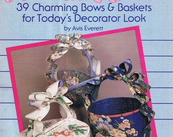 Bow Dazzlers 39 Charming Bows and Baskets for Country Decorator Look Learn How Make Country Fabric Ribbon Strip Craft Pattern Leaflet 8388