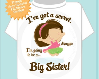 I've Got A Secret Pregnancy Announcement I'm Going to be a Big Sister Tee Shirt or Onesie (10152013a)