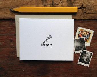 LIT-220 Screw It letterpress greeting card