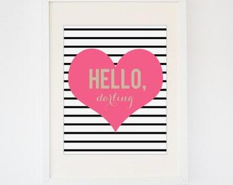 Hello Darling Print