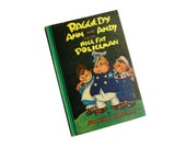 Raggedy Ann & Andy and the Nice Fat Policeman.  Charming, Giftable Copy. 1960. Clean.