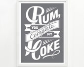 Rum and Coke Poster, 9 x 12 - Hand Printed - Pick Your Color