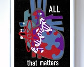 Science Art Poster - All That Matters - Heart Illustration - Art Print - Stellar Science Series