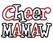 Cheer Mamaw 2 Color Embroidery Machine Applique Design 4091