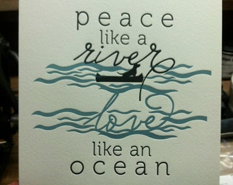 Peace Like a River, Love like an Ocean