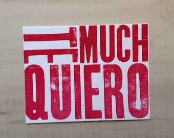 Te quiero mucho / Love you much Letterpress Greeting Card, Spanish Card, Blank Note Card, Spanish Language, Funny Birthday Card, Pun Card