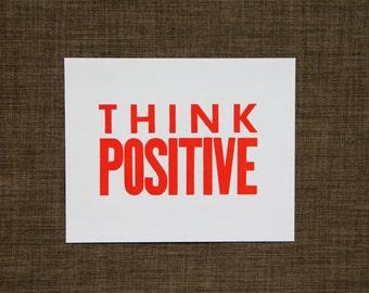 Orange Think Positive Letterpress Print, 8x10 Poster, Big Block Letters