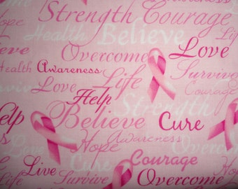Pink Ribbon Breast Cancer Awareness Cotton Fabric. Believe with Strength Hope Courage and Love.