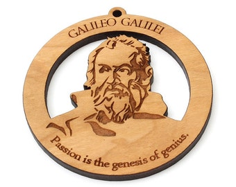 "Galileo Galilei Ornament - Science Great, Physicist, Mathematician, Engineer, Astronomer, and Philosopher ""Passion is the genesis of genius"""