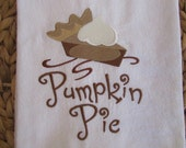 Pumpkin Pie - Kitchen Flour Sack Towel - Gourmet - Natural Cotton