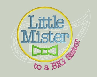 Little Mister to BIG sister applique embroidery design