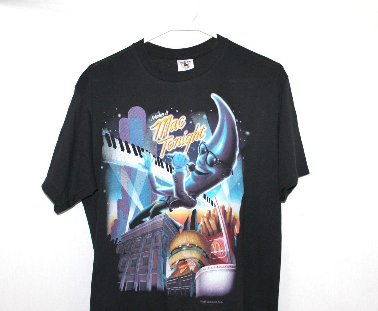 Design t shirt on mac -  Mac Tonight Mcdonalds T Shirt Zoom