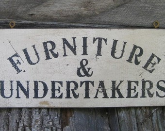 Primitive Vintage Wood Sign - Furniture & Undertakers - Several Colors Available - Great for Halloween