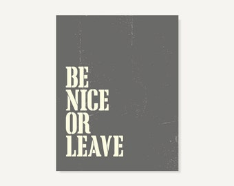 Kitchen Art: Be Nice Or Leave Family Wall Art Poster House Rules Sign