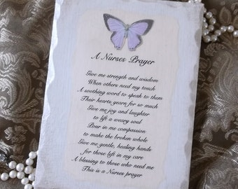 A Nurses Prayer wood sign, with purple butterfly, wood Plaque, nurse gift