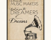 We Are the Music Makers • Giclée Art Print • Willy Wonka Arthur O'Shaugnessy We Are the Dreamers of Dreams