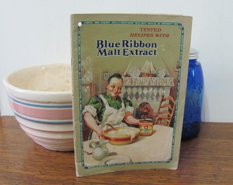 Vintage 1928 Blue Ribbon Malt Extract Recipe Booklet Paperback