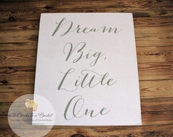Dream Big Little One Sign, Nursery Sign, Baby Shower Gift, Baby Room Sign