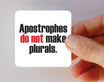 apostrophes do not make plurals magnet