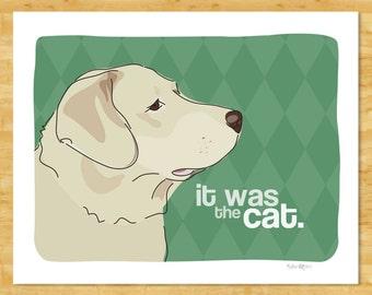 Labrador Retriever Art Print - It Was the Cat - Yellow Labrador Retriever Gifts Funny Dog Art