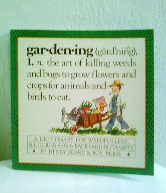 gardening a dictionary for weedpullers slugcrushers backyard