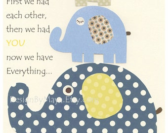 Baby boy nursery decor, Nursery print, Baby elephant...First we had each other, blue and yellow, cream, blue and tan, baby boy room art