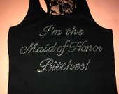 I'm The Maid of Honor Bitches Tank Top. Half lace bachelorette party Tank Top. Bride's Bitches tank Top. Im getting married Bitches Tank.