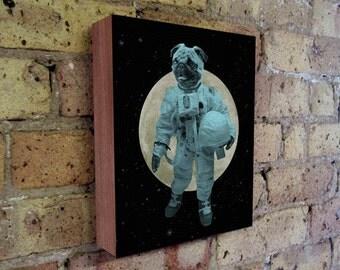Pug Art - Astronaut  Pug - Space Pug - Wood Block Art Print - Pug Art Print