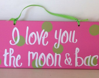 I love you to the moon and back in pink and lime