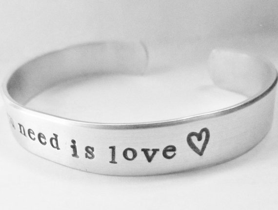 Cuff All You Need Is Love Personalized Hand Stamped Bracelet Sturdy 12 Gauge Aluminum Lightweight Wedding Party Jewelry Birthday Gift