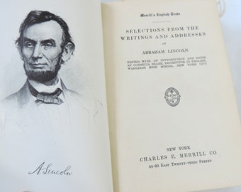 Antique Book Selections From The Writings And Addresses Of Abraham Lincoln 1910
