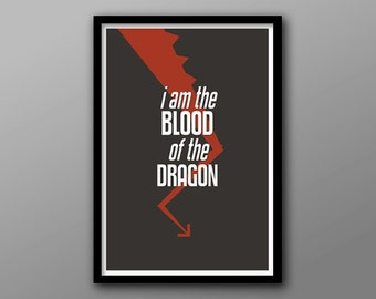 I am the Blood of the Dragon // Fantasy Drama Inspired Geometric Poster // Red Dragon Tail and Typographic Quote Print