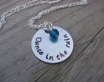 "Hand-Stamped Inspiration Necklace- ""Dance in the rain"" with an accent bead in your choice of colors"