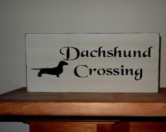 Dachshund Crossing Wiener Dog Lover Shelf Sitter Sign Decoration Gift