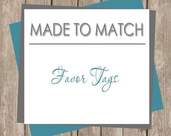 Printable Favor Tags - Made to Match  (any design in our shop)