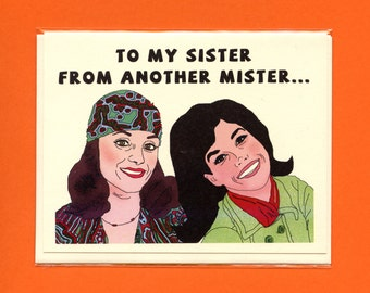 MARY AND RHODA Card - Sister From Another Mister  - Mary Tyler Moore - Valerie Harper - Mary and Rhoda - Funny Love Card - Item L060