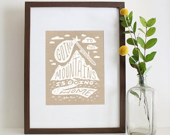 Illustrated John Muir Quote Nature Mountains Silkscreen Print Typography