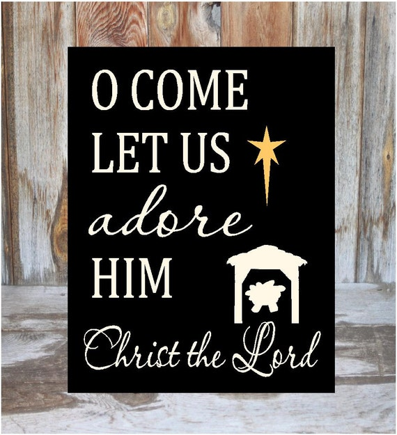 Oh Come Let Us Adore Him Wood Signs Christmas Signs Wood: Items Similar To O Come Let Us Adore Him- Holiday