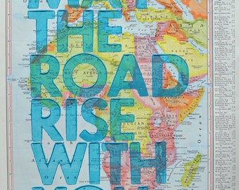 Africa / May The Road Rise With You/ Letterpress Print on Antique Atlas Page