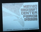 Manned Spacecraft Center Florida Operations  Cape Canaveral -Rare!