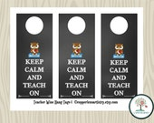 KEEP CALM And Teach On, Wine Hang Tags, Teacher Gift, Coach Gift, Gift Tags, Chalkboard Tag, Wine Labels, Party Gift Tags, Wine Bottle Tag