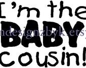 Baby Cousin iron-on shirt decal NEW by kustomdesignzbyk