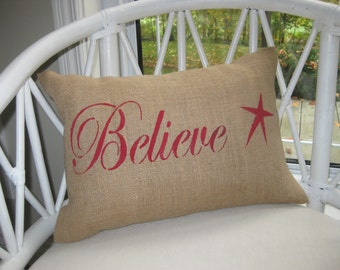 BELIEVE BURLAP Pillow cover - Holiday Christmas NOEL Decor- Shabby Chic Rustic Holiday Home Decorations -Vintage inspired Red Star